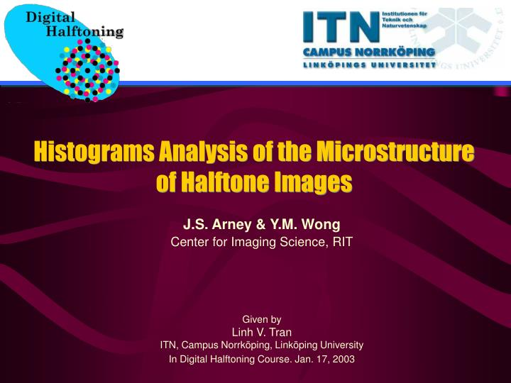 Histograms Analysis of the Microstructure of Halftone Images