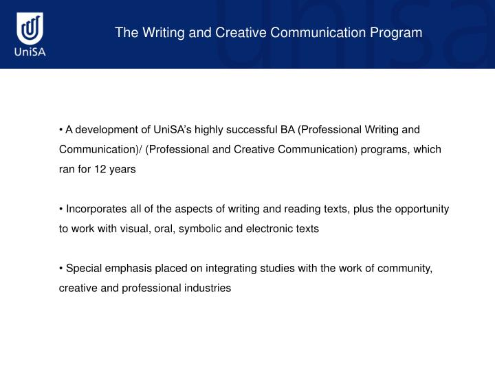 The Writing and Creative Communication Program