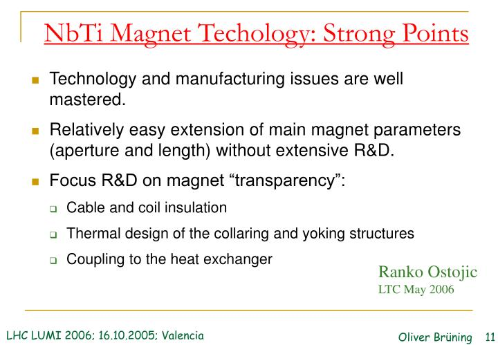 NbTi Magnet Techology: Strong Points