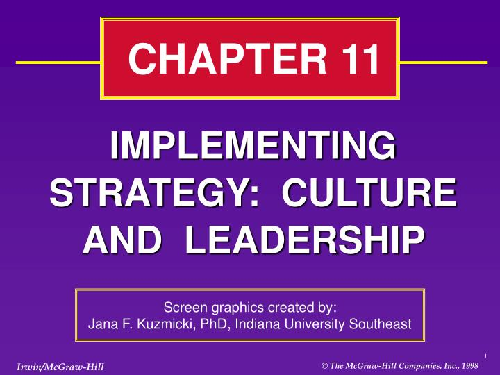 Implementing strategy culture and leadership