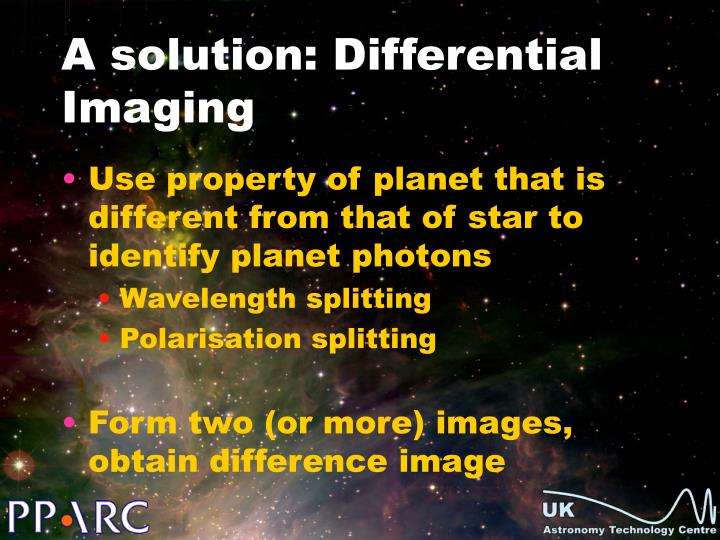 A solution: Differential Imaging