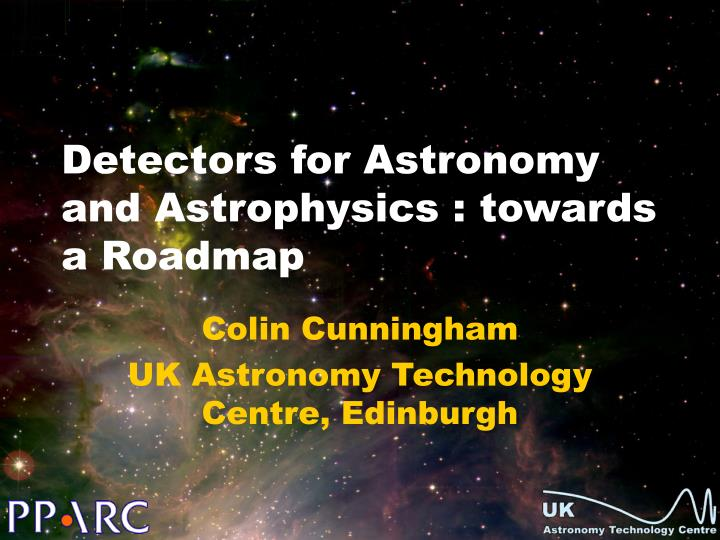 Detectors for astronomy and astrophysics towards a roadmap