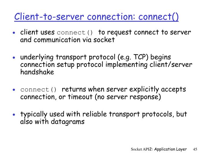 Client-to-server connection: connect()