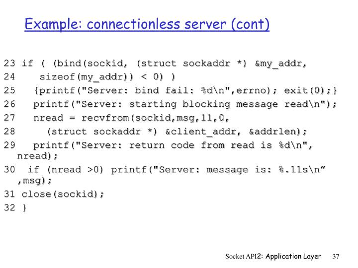 Example: connectionless server (cont)