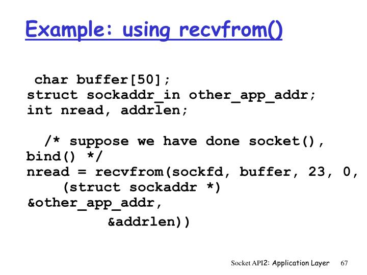 Example: using recvfrom()