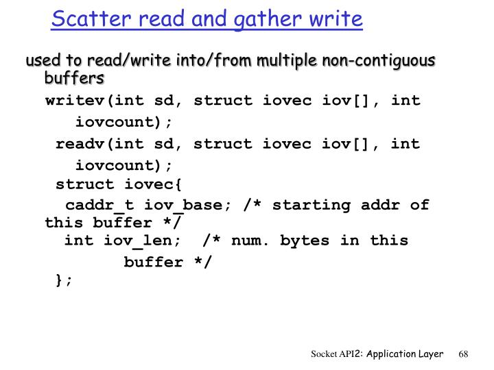 Scatter read and gather write