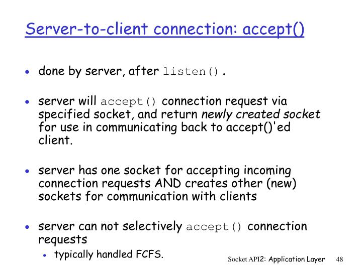 Server-to-client connection: accept()