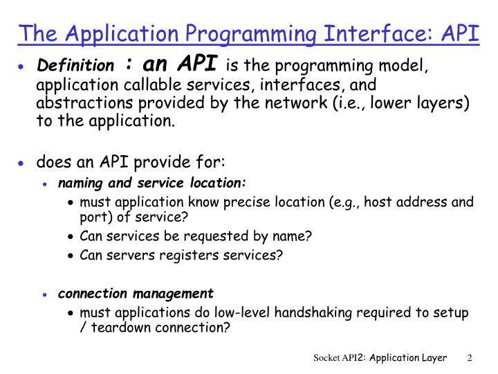 The application programming interface api