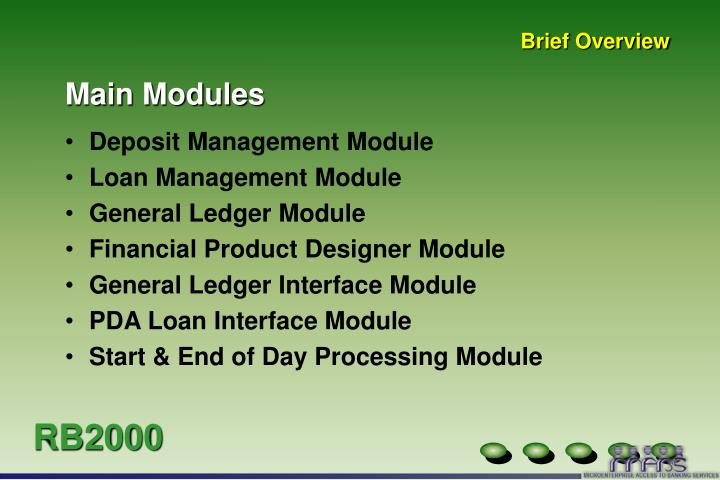 Main modules