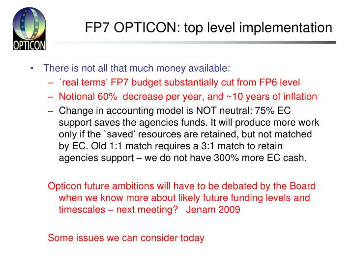 FP7 OPTICON: top level implementation