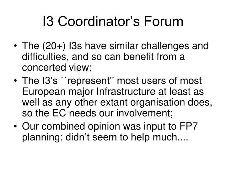 I3 Coordinator's Forum