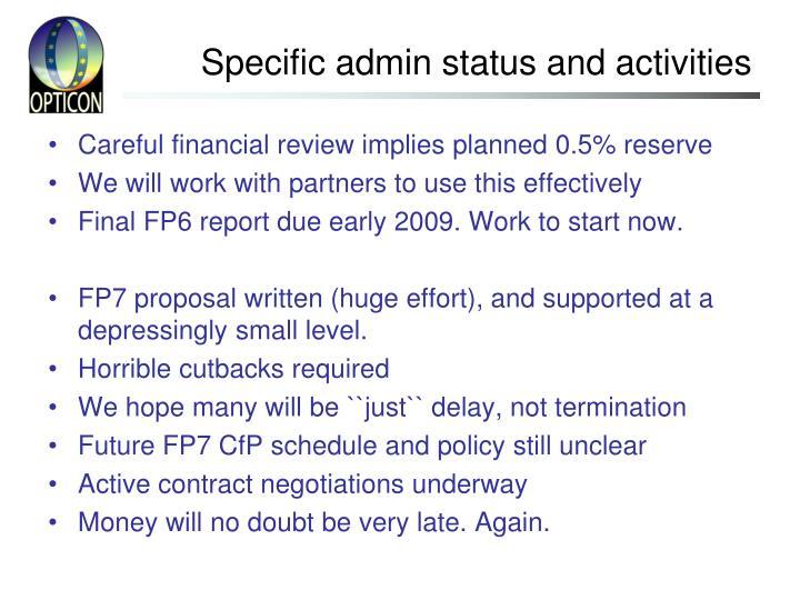 Specific admin status and activities