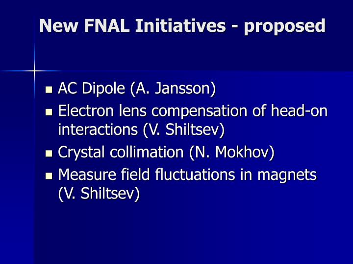 New FNAL Initiatives - proposed