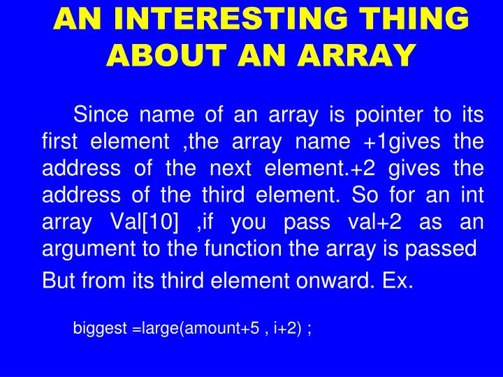 AN INTERESTING THING ABOUT AN ARRAY