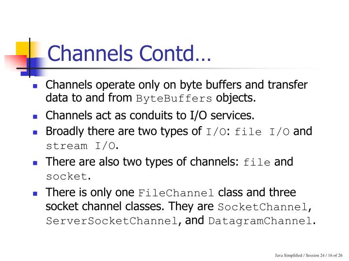 Channels Contd…