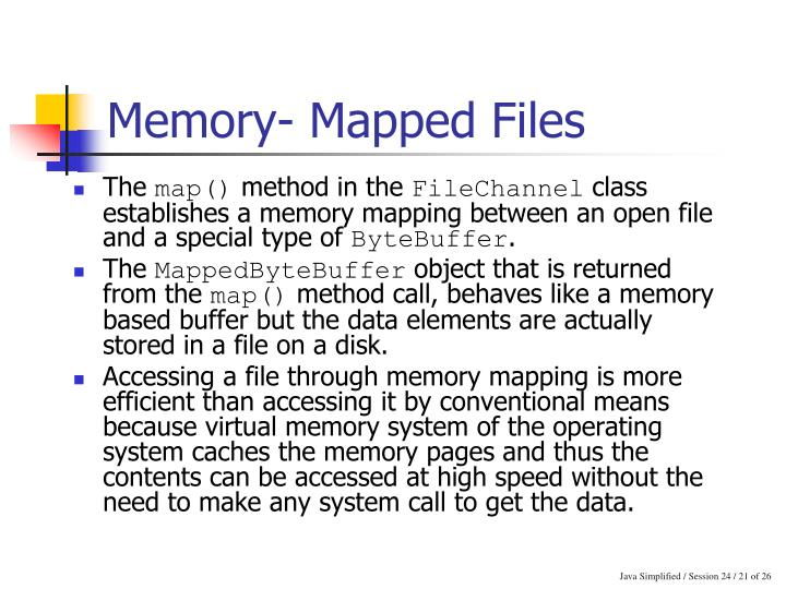 Memory- Mapped Files