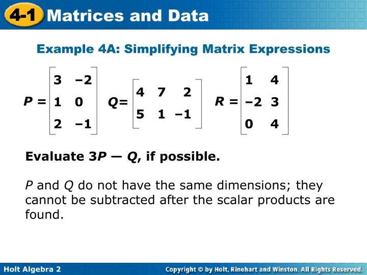 Example 4A: Simplifying Matrix Expressions