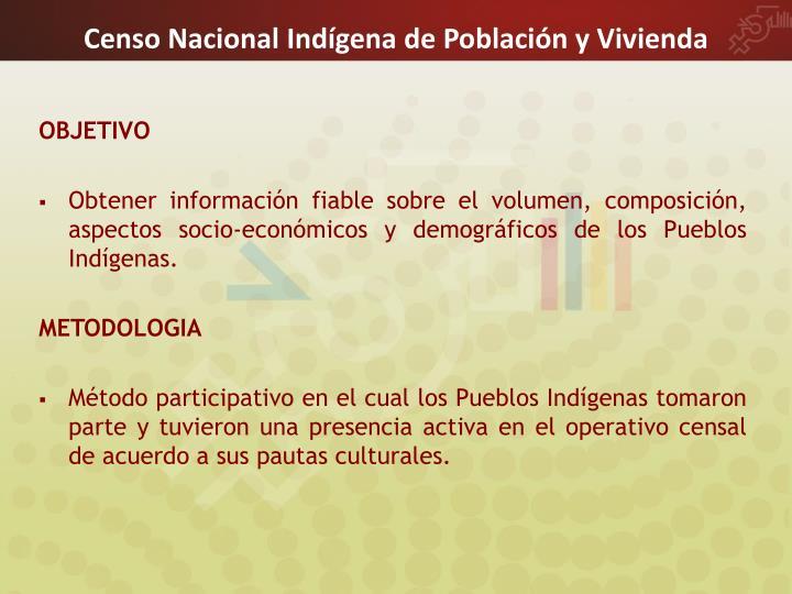 Censo Nacional Indígena de Población y Vivienda