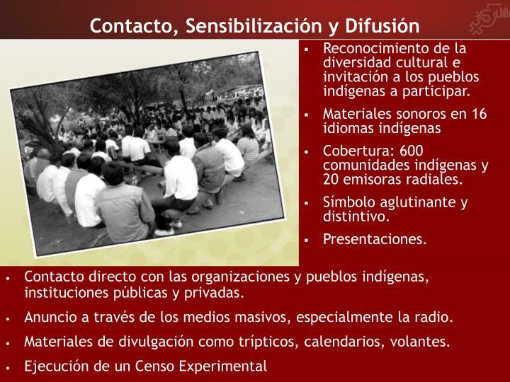 Contacto, Sensibilización y Difusión