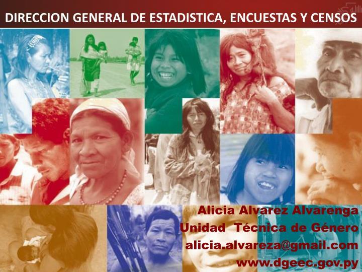 DIRECCION GENERAL DE ESTADISTICA, ENCUESTAS Y CENSOS