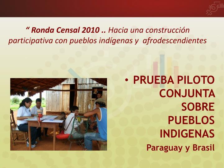 """ Ronda Censal 2010 .."