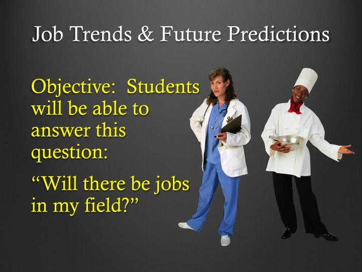 Job Trends & Future Predictions