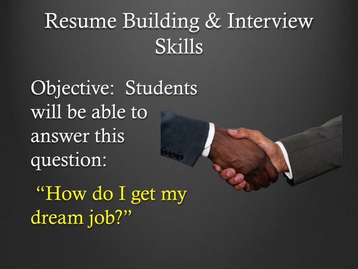 Resume Building & Interview Skills