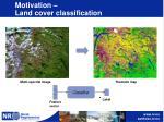 motivation land cover classification