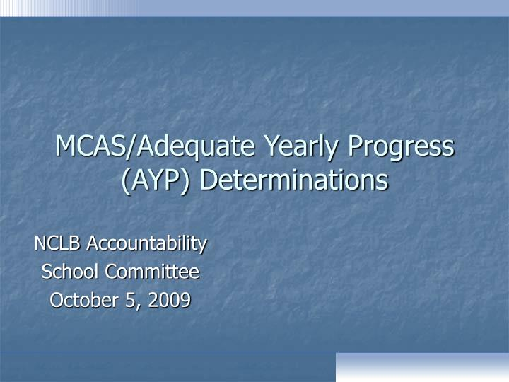 Mcas adequate yearly progress ayp determinations