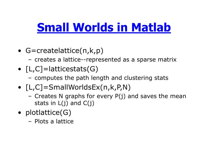 Small Worlds in Matlab