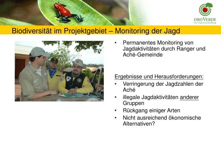 Permanentes Monitoring von Jagdaktivitäten durch Ranger und Aché-Gemeinde