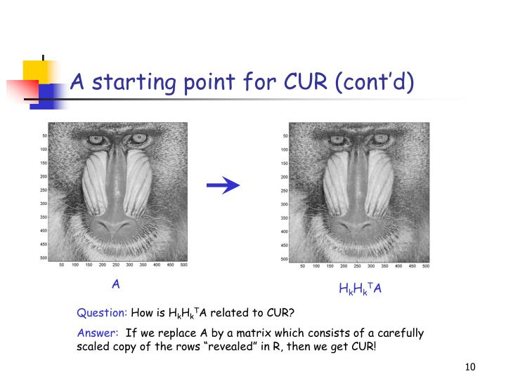 A starting point for CUR (cont'd)