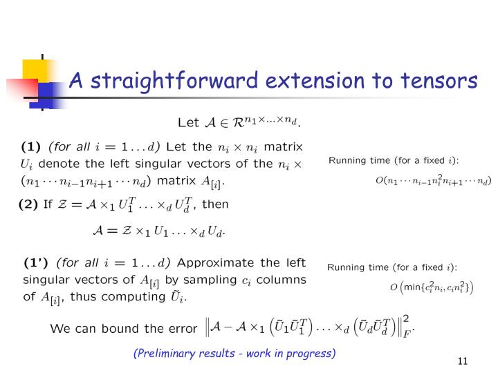 A straightforward extension to tensors