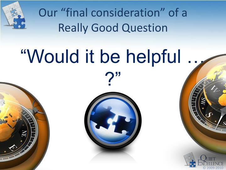 """Our """"final consideration"""" of a"""