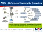 mcx reforming commodity ecosystem