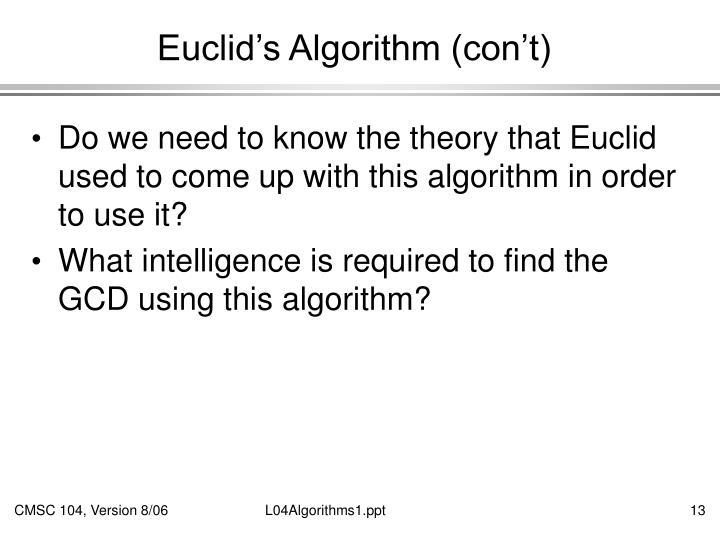 Euclid's Algorithm (con't)
