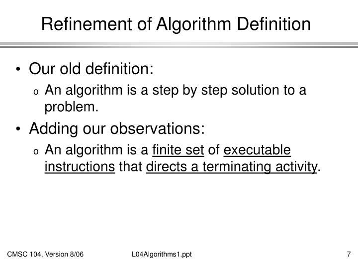 Refinement of Algorithm Definition
