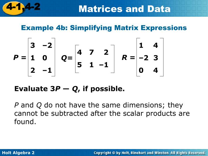 Example 4b: Simplifying Matrix Expressions