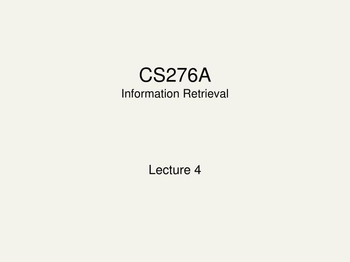 cs276a information retrieval n.