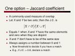 one option jaccard coefficient
