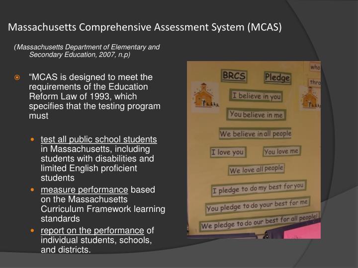 Massachusetts Comprehensive Assessment System (MCAS)