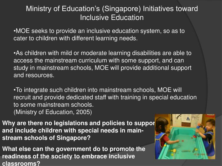 Ministry of Education's (Singapore) Initiatives toward Inclusive Education