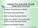 downey s five step walk through observation structure
