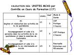 validation des unites mcad par contr le en cours de formation ccf