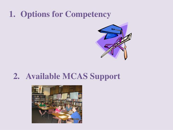 Options for Competency
