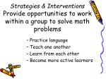 strategies interventions provide opportunities to work within a group to solve math problems