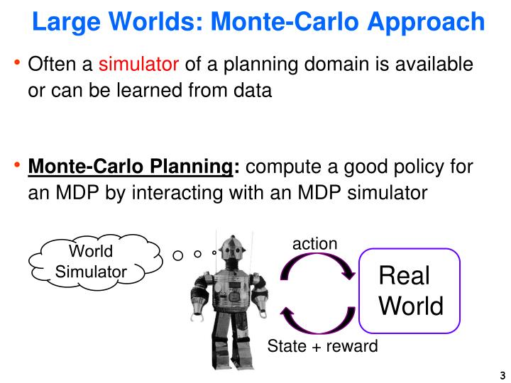 Large worlds monte carlo approach