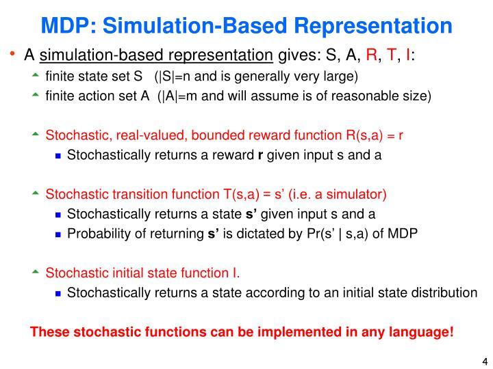 MDP: Simulation-Based Representation
