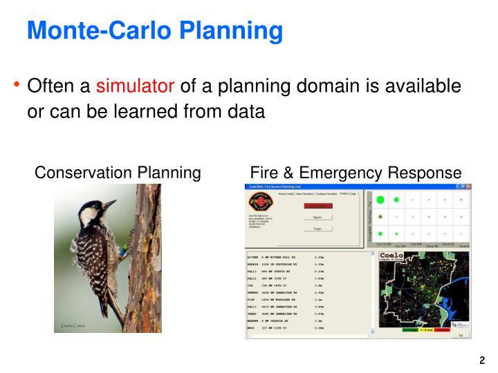 Monte carlo planning