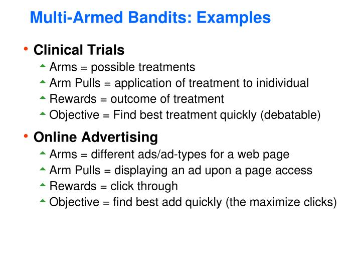 Multi-Armed Bandits: Examples